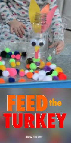 Feed the Turkey Thanksgiving Activity - Busy Toddler - - You have to make this Feed the Turkey activity. An easy Thanksgiving activity for toddlers that works on fine motor skills. A quick & easy toddler activity. Motor Skills Activities, Toddler Learning Activities, Infant Activities, Educational Activities, Interactive Games For Toddlers, Activities For Autistic Children, Nursery Activities, Fine Motor Skills, Autumn Activities For Kids