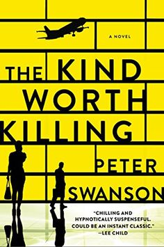 Peter Swanson's The Kind Worth Killing is a book worth reading this year.