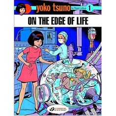 Yoko Tsuno - On The Edge Of Life by Roger Leloup. First in a series of sci-fi/fantasy graphic novels. Great artwork, great story, just make sure you get a translated English version (the original is in French).