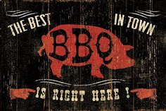Premium Thick-Wrap Canvas entitled The Best BBQ in Town. Contemporary artwork of an old weathered looking sign, with a red pig silhouette in the center of the image and text in the corners. Our proprietary canvas provides a classic and distinctive te Canvas Frame, Canvas Wall Art, Wall Art Prints, Framed Prints, Canvas Prints, Big Canvas, Canvas Size, Bbq Signs, Wood Signs