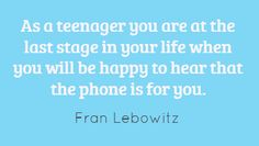 From Fran Lebowitz