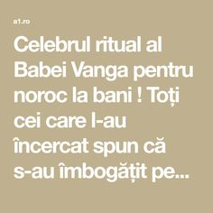 Celebrul ritual al Babei Vanga pentru noroc la bani ! Toți cei care l-au încercat spun că s-au îmbogățit peste noapte! Baba Vanga, Noroc, Ayurveda, Thats Not My, Health, Paranormal, Chakras, Feng Shui, Remedies