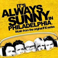 It's Always Sunny in Philadelphia by Various Artists