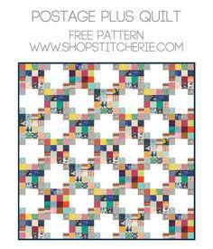 Postage Plus Quilt | Free Pattern at Stitcherie