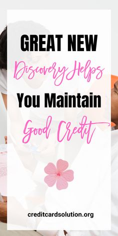 Great New Discovery Helps You Maintain Good Credit. Having good credit is something you should always have. Now, we tend not to have a method of maintaining this good credit. Click the link below, and I'll show you how.