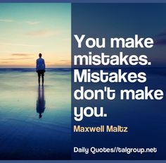 Career Lesson: You make mistakes. Mistakes don't make you. #Quote #Business #Leadership #Tech