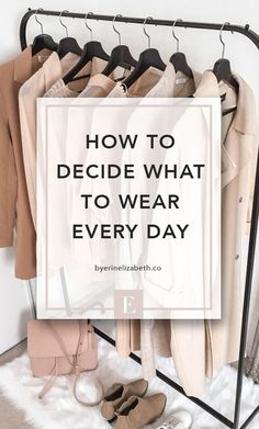 how to decide what to wear