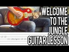 Guns N'Roses - Welcome To The Jungle FULL Guitar Lesson (WITH TABS!) - YouTube