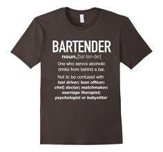 Amazon.com: Bartender Definition Funny T-shirt: Clothing