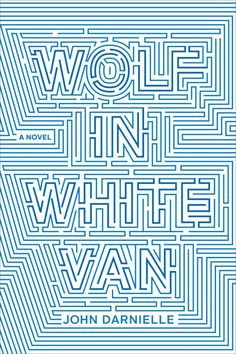 Wolf in White Van by John Darnielle | 32 Of The Most Beautiful Book Covers Of 2014