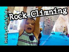 Rock Climbing First Time! HobbyPig HobbyMom HobbyFrog by HobbyKidsVids