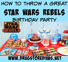 How To Throw A Great Star Wars Rebels Birthday Party
