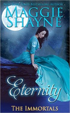 Eternity (Immortal Witches, by Maggie Shayne [cover edition] Love Book, Book 1, Pdf Book, Maggie Shayne, Paranormal Romance Books, Romance Novels, World Of Books, Psychic Readings, Free Kindle Books