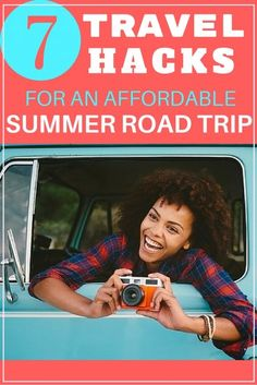 7 Travel Hacks for an Affordable Summer Road Trip | Adventure Vacation | Top Travel Tips | Frugal Traveling
