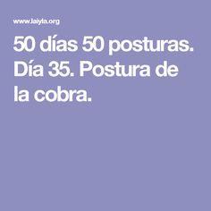 50 días 50 posturas. Día 35. Postura de la cobra.