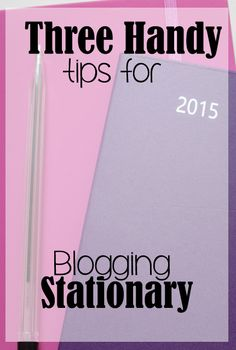 If you love stationary, here are 3 handy tips on how to use it in blogging!.