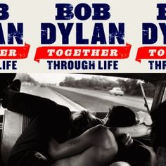 Bob Dylan - Together Through Life (2009) - MusicMeter.nl