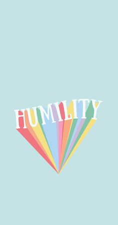 Humility - Renee Johnston colourful typography