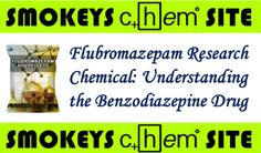 Flubromazepam Research Chemical: Understanding the Benzodiazepine Drug