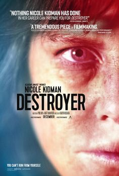 Destroyer Directed by Karyn Kusama. With Nicole Kidman, Toby Kebbell, Tatiana Maslany, Sebastian Stan. A police detective reconnects with people from an undercover assignment in her distant past in order to make peace. 2018 Movies, New Movies, Movies To Watch, Good Movies, Movies Online, Movies Free, Latest Movies, Prime Movies, Movies Box