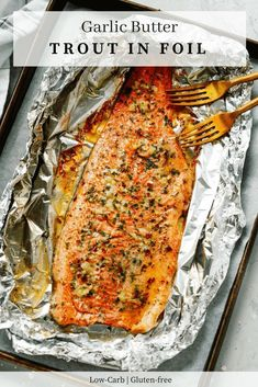 Healthy Recipes : Illustration Description Ultra-easy Garlic Butter Trout in Foil that requires only 4 ingredients and it is ready in less than 25 minutes. It's also low-carb and gluten-free! Trout Recipes Oven, Grilled Trout Recipes, Lake Trout Recipes, Salmon Recipes, Seafood Recipes, Cooking Recipes, Healthy Recipes, Dinner Recipes, Steel Head Trout Recipes