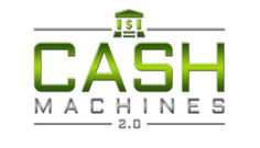 Cash Machines 2.0 Review, 2.0 Exposed.