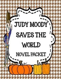 Judy Moody Saves the World - Novel Study