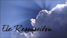 COLUNISTAS: Colunista Paiva Netto - Morte e Ressurreição