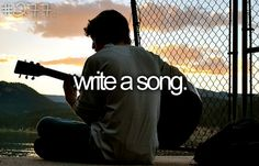 more like finish writing a song :D