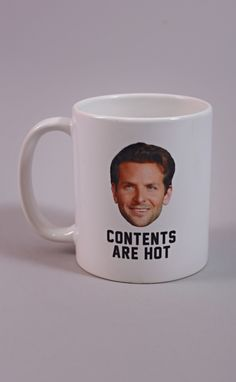 the contents in these mug are EXTREMELY hot... start your morning off with a hot (and funny) cup of coffee with this Bradley Cooper coffee mug!