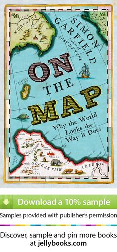 Maps fascinate us. They chart our understanding of the world and they log our progress, but above all they tell our stories. 'On The Map' by Simon Garfield - Download a free ebook sample and give it a try! Don't forget to share it, too.