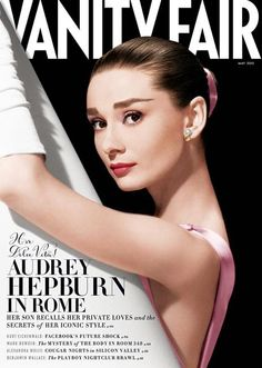 Very Best of May Fashion Magazine Covers (Updated!) Audrey Hepburn on the cover of Vanity Fair.Audrey Hepburn on the cover of Vanity Fair. Grace Kelly, Audrey Hepburn Sons, Audrey Hepburn Images, Vanity Fair Magazine, Posters Vintage, Vintage Graphic, Graphic Art, Magazin Covers, Foto Fashion