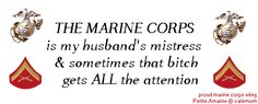 Marine Corps Wife & PROUD!! OOH-RAH!