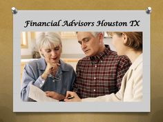 Financial advisors houston tx  You will find many retirement planning experts available to assist you with all of the planning you need to undertake for your retirement. However, rather than simply employing one after which asking her or him with lots of questions, you have to ask only the appropriate questions. This isn't to point out by any means that the advisor would mind being ask a lot of questions. But it's rather healthy for you to stay with the appropriate questions. The most…