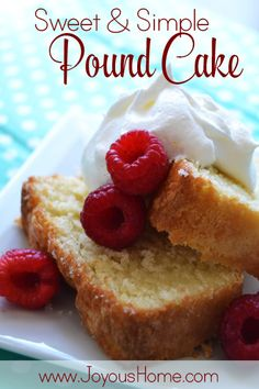 The simplest, the best recipe for pound cake I've ever made! | Joyous Home