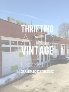 sarah m. dorsey designs: My Go To Thrifting Stores | Knoxville TN