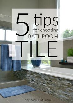 Superb 5 Tips For Choosing The Right Bathroom Tile