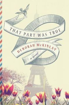 That Part Was True: That Part Was True by Deborah McKinlay tells the story of an author in an unhappy relationship and a woman dealing with family drama who find themselves helping each other through letters. Best Books Of 2014, New Books, Books To Read, Unhappy Relationship, Book Nooks, So Little Time, Book Lists, Audio Books, Love Story