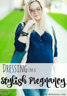 Dressing For A Stylish Pregnancy