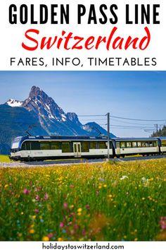 Golden Pass Line Switzerland Holidays To Switzerland, Switzerland Vacation, Europe Travel Guide, Travel Guides, Travel Advice, Europe Holidays, Train Journey, European Destination, By Train