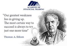"""""""Winners never quit and quitters never win."""" http://academyoffinancialtrading.blogspot.co.uk/2014/12/learning-to-trade.html"""