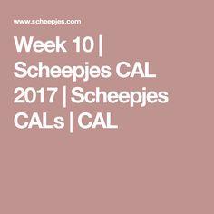 Week 10 | Scheepjes CAL 2017 | Scheepjes CALs | CAL