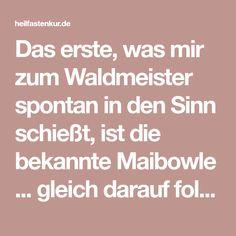 Das erste, was mir zum Waldmeister spontan in den Sinn schießt, ist die bekannte Maibowle ... gleich darauf folgt die Berliner [...]