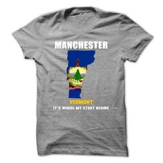 Manchester, Vermont It's Where My Story Begins T Shirts, Hoodie Sweatshirts