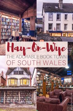 Best things to do in Hay-on-Wye, the adorably cute book town of South Wales, United Kingdom. Perfect place for bibliophiles, bookshops to see and the literary Hay-on-Wye festival.