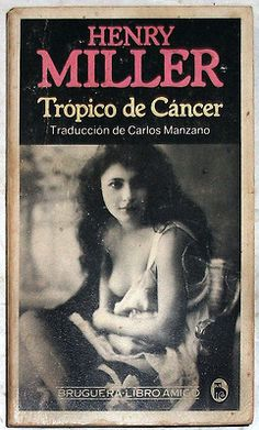 Henry Miller Tropic of Cancer Reading Library, Reading Art, Library Books, Henry Miller, Time In The World, Book Posters, Vintage Classics, Film Books, Book Cover Art