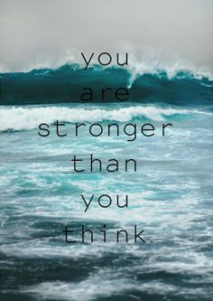 Quotes About Life – You Are Stronger Than You Think