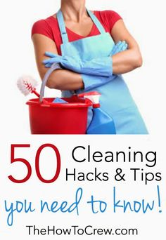 50 of the Best Cleaning Hacks and Tips on TheHowToCrew.com - you will want to pin this and save it for later!