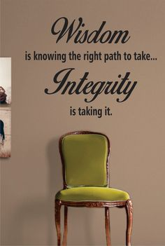 Wisdom Integrity Inspirational Quote Decal Sticker Wall Vinyl Decor Art
