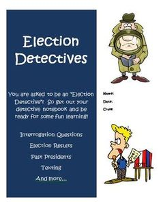Election Detectives: Learning about Elections, Presidents, and more! Great unit to teach your students about the upcoming elections! $